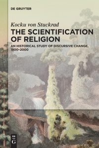 Von Stuckrad, The Scientification of Religion